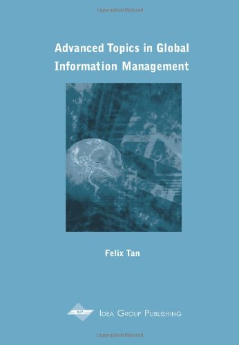 9781591400295: Advanced Topics in Global Information Management (Advanced Topics in Global Information)