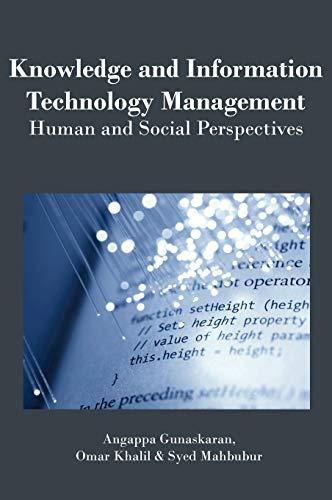 Knowledge and Information Technology Management: Human and: Gunasekaran