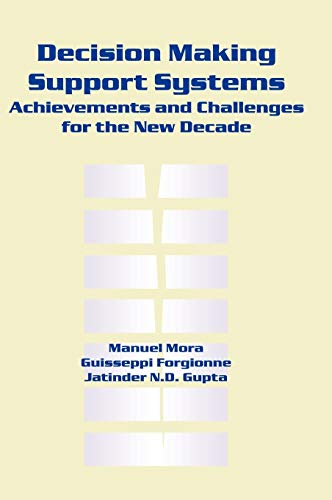 9781591400455: Decision Making Support Systems: Achievements and Challenges for the New Decade
