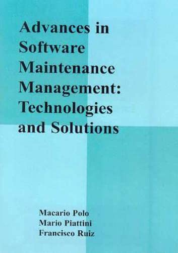 9781591400479: Advances in Software Maintenance Management: Technologies and Solutions