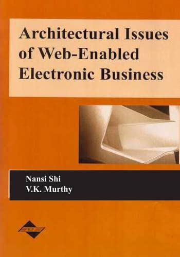 9781591400493: Architectural Issues of Web-Enabled Electronic Business