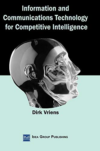 Information and Communications Technology for Competitive Intelligence (Hardback): Dirk Vriens
