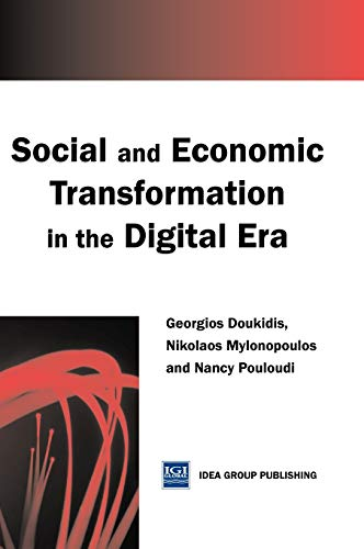 9781591401582: Social and Economic Transformation in the Digital Era