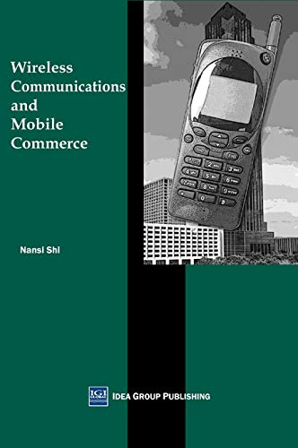 Wireless Communications and Mobile Commerce: Shi, Nan Si