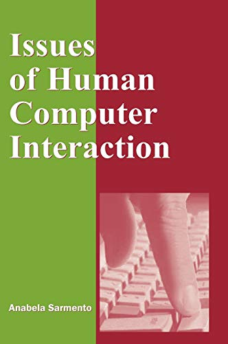 Issues of Human Computer Interaction (Hardback)