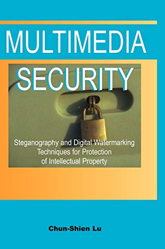 9781591401926: Multimedia Security:: Steganography and Digital Watermarking Techniques for Protection of Intellectual Property