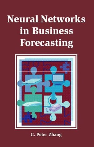 9781591402152: Neural Networks in Business Forecasting