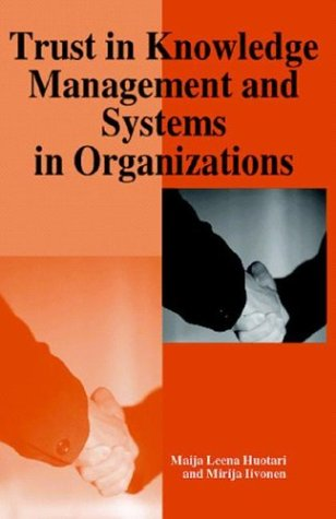 9781591402206: Trust in Knowledge Management and Systems in Organizations