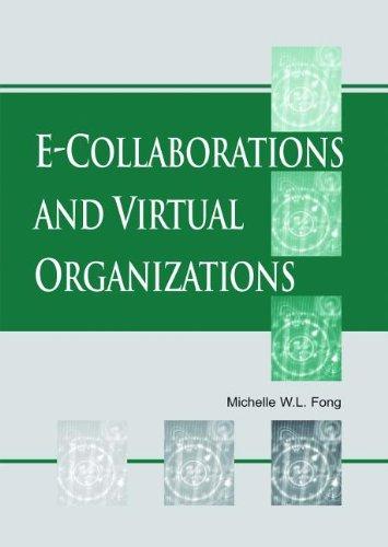 9781591402329: E-Collaborations and Virtual Organizations