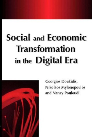 9781591402671: Social and Economic Transformation in the Digital Era