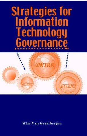 9781591402848: Strategies for Information Technology Governance
