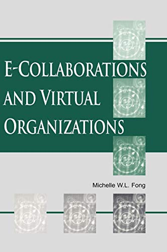 9781591402855: E-Collaborations and Virtual Organizations