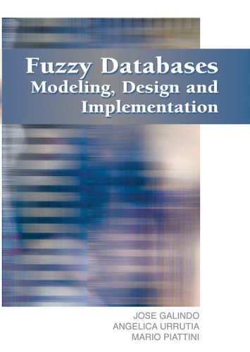 9781591403258: Fuzzy Databases: Modeling, Design And Implementation