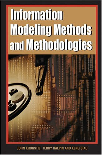 9781591403760: Information Modeling Methods and Methodologies (Advanced Topics of Database Research)