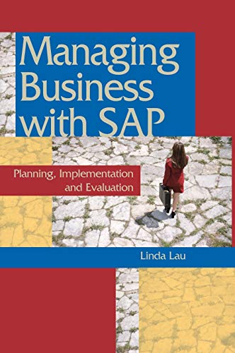 9781591403784: Managing Business with SAP:: Planning Implementation and Evaluation