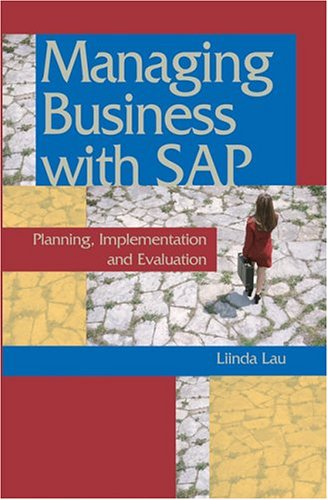 9781591403791: Managing Business with SAP: Planning Implementation and Evaluation