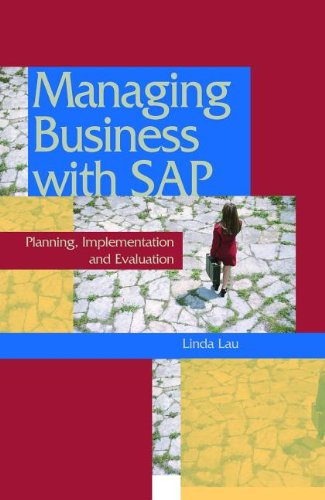 9781591403807: Managing Business With Sap: Planning, Implementation and Evaluation