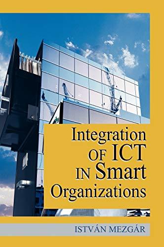 9781591403906: Integration of ICT in Smart Organizations