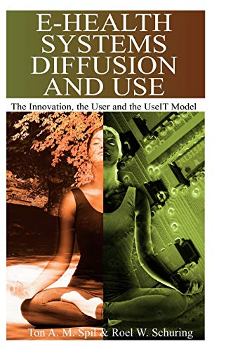 9781591404231: E-Health Systems Diffusion and Use: The Innovation, the User and the UseIT Model