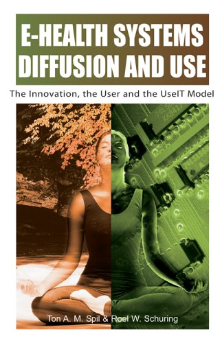 9781591404248: E-Health Systems Diffusion and Use: The Innovation, the User and the Use It Model
