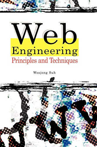 9781591404323: Web Engineering: Principles and Techniques