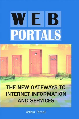 9781591404408: Web Portals: The New Gateways to Internet Information and Services