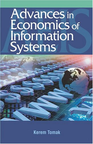 9781591404453: Advances in the Economics of Information Systems