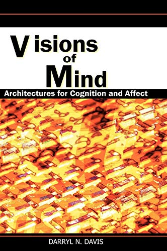 9781591404828: Visions of Mind: Architectures for Cognition and Affect
