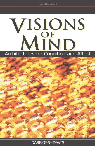 9781591404835: Visions of Mind: Architectures for Cognition & Affect