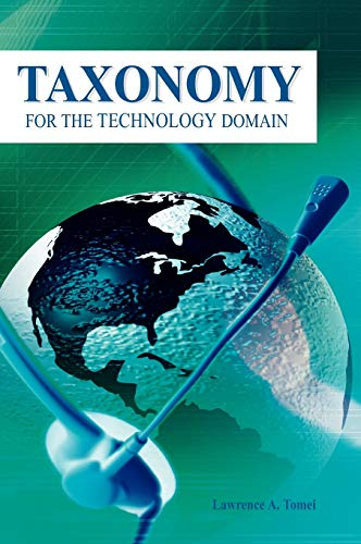 9781591405245: Taxonomy for the Technology Domain