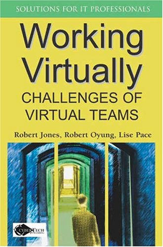 9781591405511: Working Virtually: Challenges of Virtual Teams