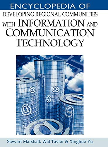 9781591405757: Encyclopedia of Developing Regional Communities With Information And Communication Technology