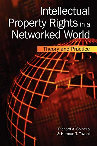 9781591405764: Intellectual Property Rights in a Networked World:: Theory and Practice