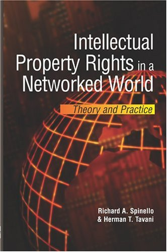 9781591405771: Intellectual Property Rights in a Networked World: Theory and Practice