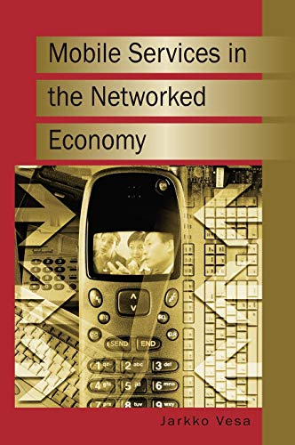 Mobile Services in the Networked Economy: Jarkko Vesa