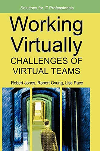 9781591405856: Working Virtually: Challenges Of Virtual Teams