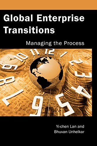 9781591406242: Global Enterprise Transitions: Managing the Process