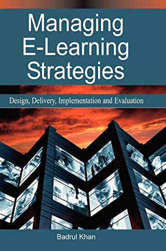 9781591406341: Managing E-Learning Strategies: Design, Delivery, Implementation and Evaluation