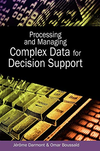 9781591406556: Processing And Managing Complex Data for Decision Support
