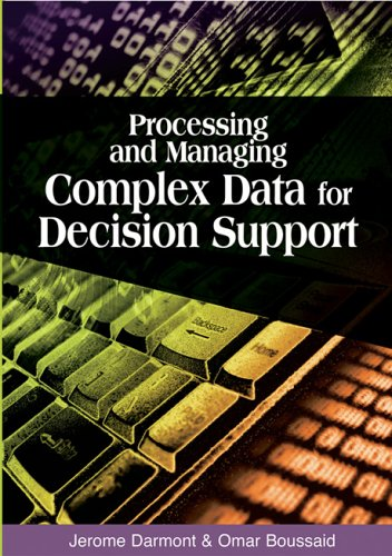 9781591406563: Processing And Managing Complex Data for Decision Support