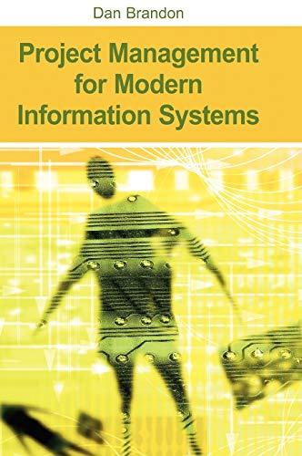 9781591406938: Project Management for Modern Information Systems: The Effects of the Internet And Erp on Accounting