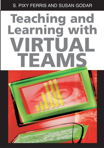 9781591407096: Teaching And Learning With Virtual Teams