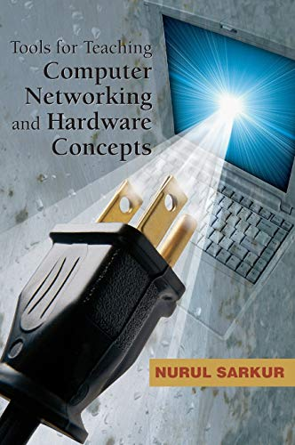 9781591407355: Tools for Teaching Computer Networking and Hardware Concepts