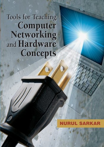 9781591407362: Tools for Teaching Computer Networking And Hardware Concepts