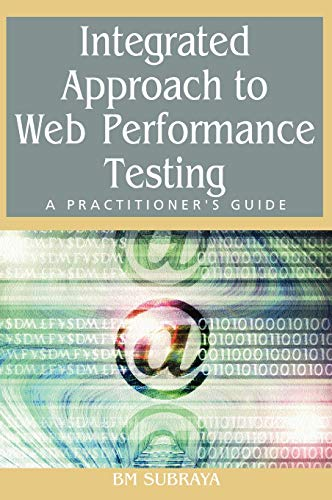 9781591407850: Integrated Approach to Web Performance Testing: A Practitioner's Guide