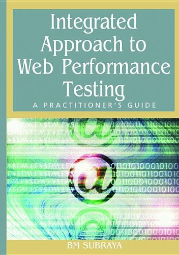 9781591407874: Integrated Approach to Web Performance Testing: A Practitioner's Guide
