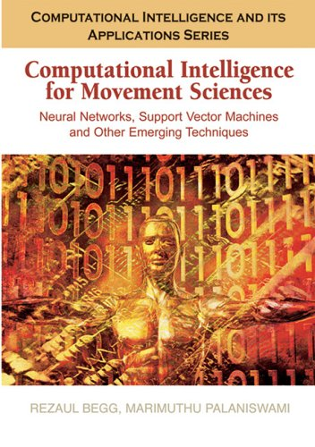 9781591408376: Computational Intelligence for Movement Sciences: Neural Networks and Other Emerging Techniques (Computational Intelligence and Its Applications Series)
