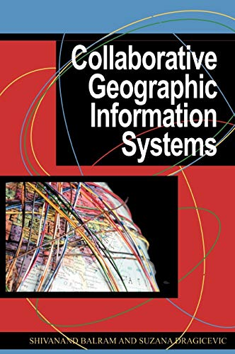 Collaborative Geographic Information Systems