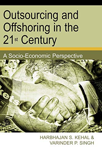 9781591408758: Outsourcing and Offshoring in the 21st Century: A Socio-Economic Perspective