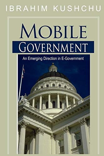9781591408840: Mobile Government: An Emerging Direction in E-government
